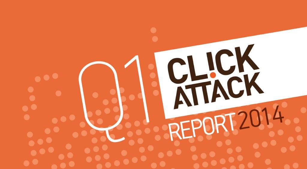 ClickAttack_Q1_2014