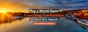 Play a World Game - koučing konferencija @ Radisson Blu Stari Mlin | Belgrade | Serbia