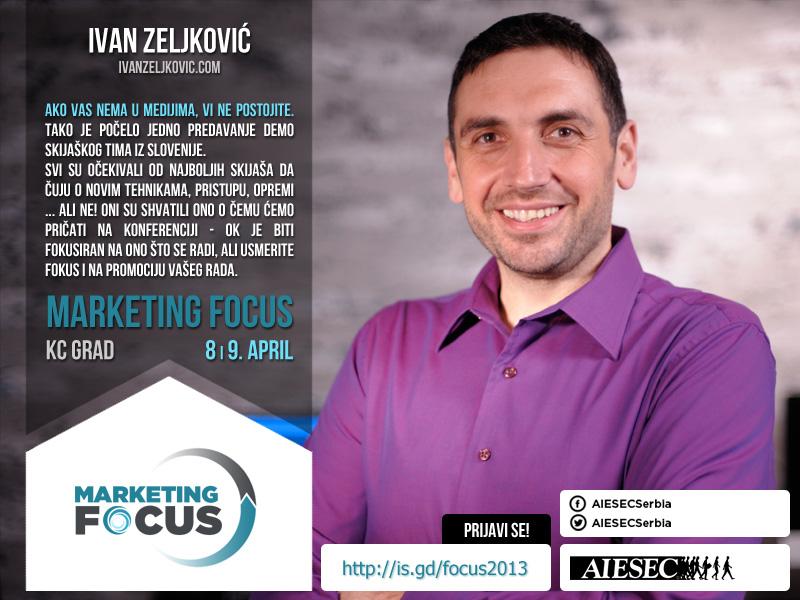 ivan zeljkovic Marketing Focus