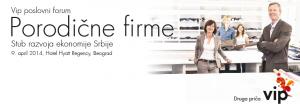 Vip poslovni forum: Porodične firme @ Hotel Hyatt Regency | Belgrade | Serbia